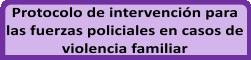 Nuevo protocolo -Violencia Familiar-